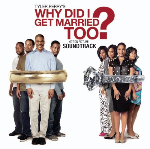Why did i get married too 2010 soundtrack from the motion picture