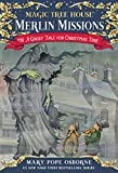 Magic Tree House #44: A Ghost Tale for Christmas Time