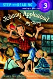 Johnny Appleseed: My Story (Step into Reading)