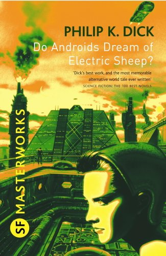 Dick, Philip K. Do Androids Dream of Electric Sheep? 4