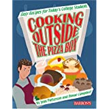 Cooking Outside the Pizza Box: Easy Recipes for Today's College Student