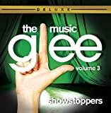 Glee: The Music, Volume 3 Showstoppers (2010) (Album) by Glee Cast