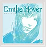 Le Pop Fantastique (2009) (Album) by Emilie Mover