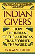 Book Cover: Indian Givers by Jack Weatherford