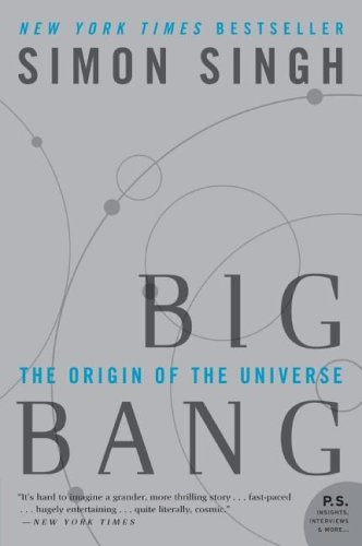Big Bang: The Origin of the Universe, by Singh, S.