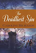 The Deadliest Sin by Caroline Richards