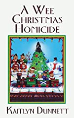 A Wee Christmas Homicide by Kaitlyn Dunnett
