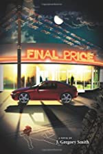 Final Price by J. Gregory Smith