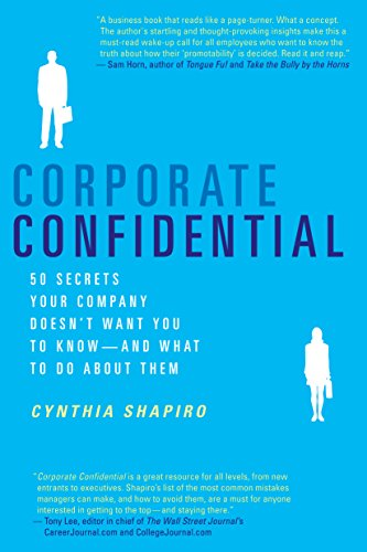 33. Corporate Confidential: 50 Secrets Your Company Doesn