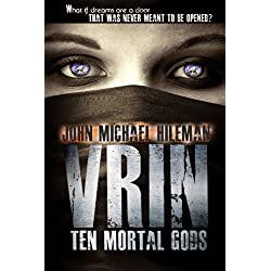 VRIN: ten mortal gods