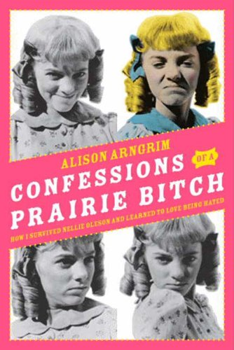 Book Confessions of a Prairie Bitch -Nelly Olsen
