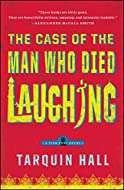 Book Cover: The Case of the Man Who Died Laughing by Tarqiun Hall
