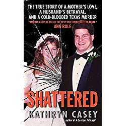 Shattered: The True Story of a Mother