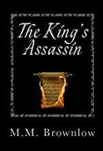 The King's Assassin by M. M. Brownlow
