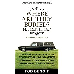 Where Are They Buried (Revised and Updated)