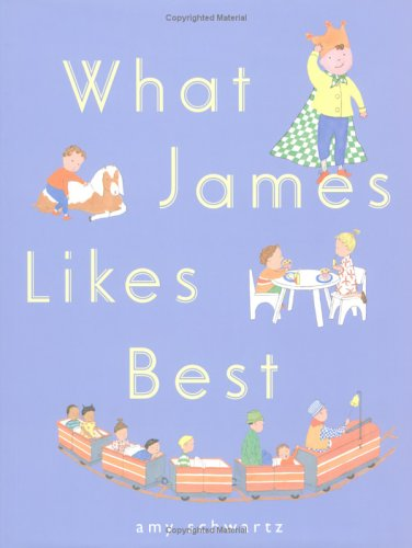 [What James Likes Best]