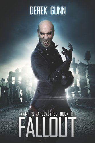 Vampire Apocalypse: Fallout