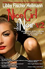 Nice Girl Does Noir Vol. 2 by Libby Fischer Hellmann
