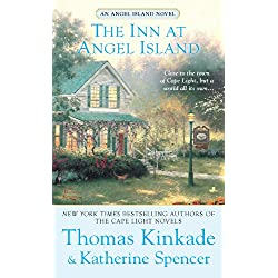The Inn at Angel Island: An Angel Island Novel (Thomas Kinkade's Angel Island Book 1)