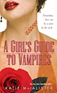 Book Cover: A Girl's Guide to Vampires by Katie MacAlister