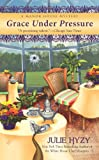 Grace Under Pressure (A Manor House Mystery)