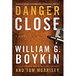 Danger Close: A Novel