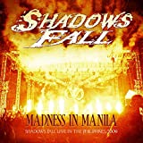 Madness in Manila: Shadows Fall Live Philippines (CD + DVD)