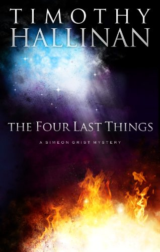 The Four Last Things (Simeon Grist #1) (Simeon Grist Mystery)