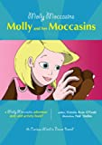 41 Molly Moccasins Adventure Story and Activity Books: Molly and her Moccasins