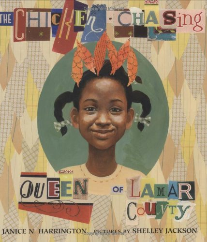 [The Chicken-Chasing Queen of Lamar County]