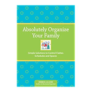 Absolutely Organize Your Family
