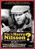 Who is Harry Nilsson-- (and why is everybody talkin' about him?)