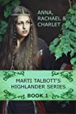 Free eBook - Marti Talbott s Highlander Series 1
