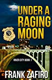 Free eBook - Under a Raging Moon