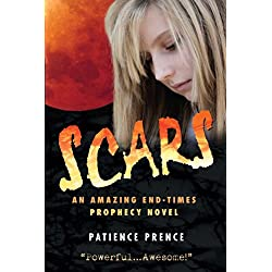 SCARS:  An End Times Prophecy Christian Fiction Book (The Omega Series 1)