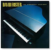 The Symphony Sessions / David Foster