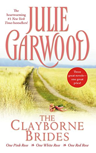 Julie Garwood Three book Bundle: The Clayborne Brides