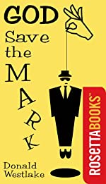 God Save the Mark by Donald E. Westlake