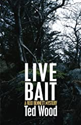Live Bait by Ted Wood