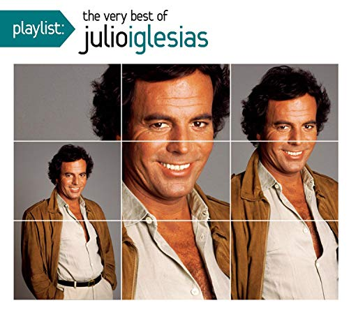 Playlist: The Very Best of Julio Iglesias
