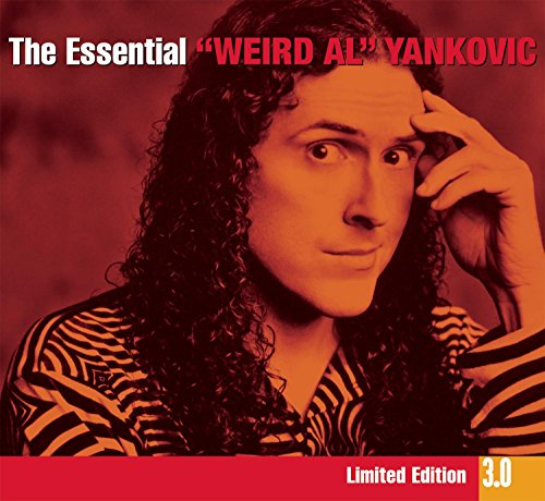 The Essential 3.0 Weird Al Yankovic