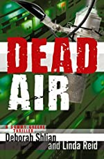 Dead Air by Deborah Shlian and Linda Reid