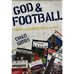 God and Football: Faith and Fanaticism in the Southeastern Conference