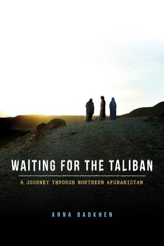 Waiting for the Taliban: A Journey Through Northern Afghanistan (Kindle Edition)