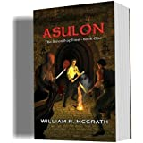 Free Kindle Book : ASULON (THE SWORD OF FIRE, Book One)