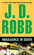 Book Cover: Indulgence in Death by J D Robb