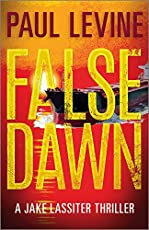 False Dawn by Paul Levine