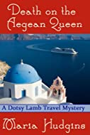 Death on the Aegean Queen by Maria Hudgins