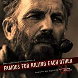 Famous For Killing Each Other