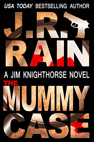 The Mummy Case (Jim Knighthorse #2)